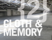 Cloth & Memory {2} – August 2013
